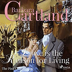 Love is the Reason for Living (The Pink Collection 25) Audiobook