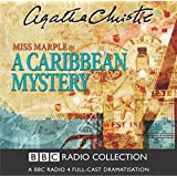 A Caribbean Mystery: BBC Radio 4 Full-cast Dramatisation (BBC Radio Collection)