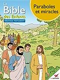La Bible des Enfants - Bande dessinée Paraboles et miracles