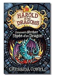 Harold et les dragons, tome 8 : Comment dérober l'épée d'un dragon par Cressida Cowell