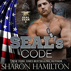 SEAL's Code: Bad Boys of SEAL Team 3, Book 3 Audiobook