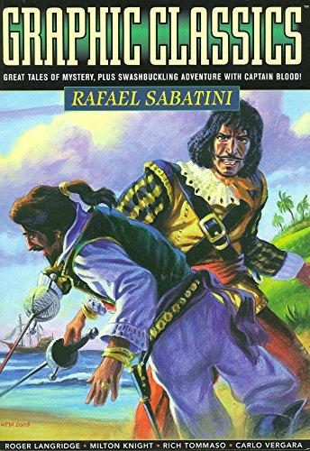 Drawn Classics Volume 13: Rafael Sabatini (Graphic Classics (Eureka))