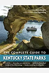 The Complete Guide to Kentucky State Parks Kindle Edition