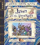 Jason and the Argonauts (Ancient Greek Myths) by John Malam (2004-10-01)