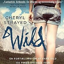 Wild - en fortaelling om at fare vild og finde sig selv igen