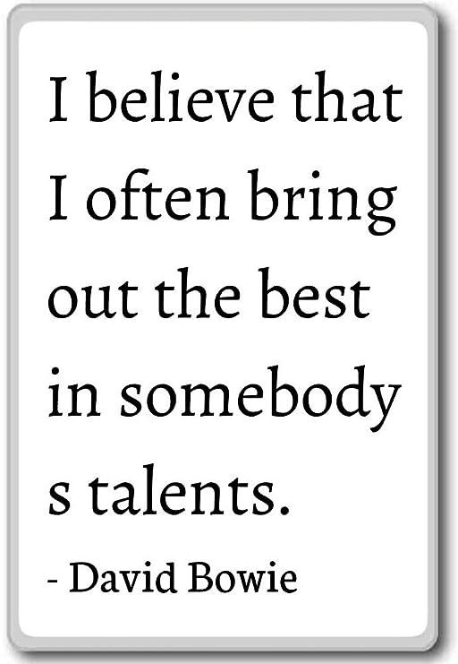 Creo que me a menudo llevar a cabo la mejor en So... - David Bowie ...