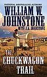 img - for The Chuckwagon Trail (A Chuckwagon Trail Western) book / textbook / text book