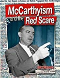img - for McCarthyism and the Red Scare (Uncovering the Past: Analyzing Primary Sources) book / textbook / text book