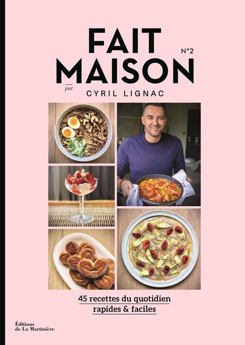 Fait Maison Numero 2 Par Cyril Lignac Cuisine Gastronomie Ɯ¬ ɀšè²© Amazon