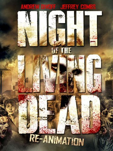 Night Of The Living Dead  Reanimation