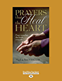 Prayers That Heal The Heart (English Edition)