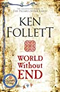 World Without End (The Kingsbridge...