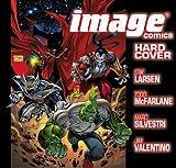Image Comics, Erik Larsen, Todd McFarlane, Marc Silvestri, Jim Valentino, 1582402574