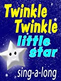 Twinkle Twinkle Little Star - Sing-a-Long