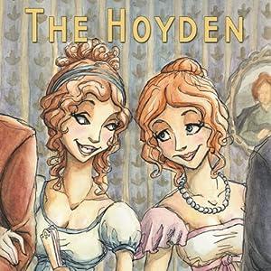 The Hoyden (Dramatized) Performance