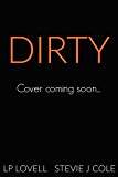 Dirty (Bad series Book 2)