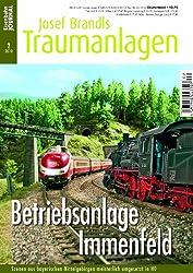 Betriebsanlage Immenfeld - Szenen aus bayerischen Mittelgebirgen meisterlich umgesetzt - Eisenbahn Journal Josef Brandls Traumanlagen 2-2010