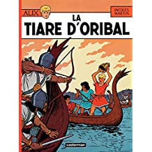Alix (Tome 4) - La Tiare d'Oribal (French Edition)