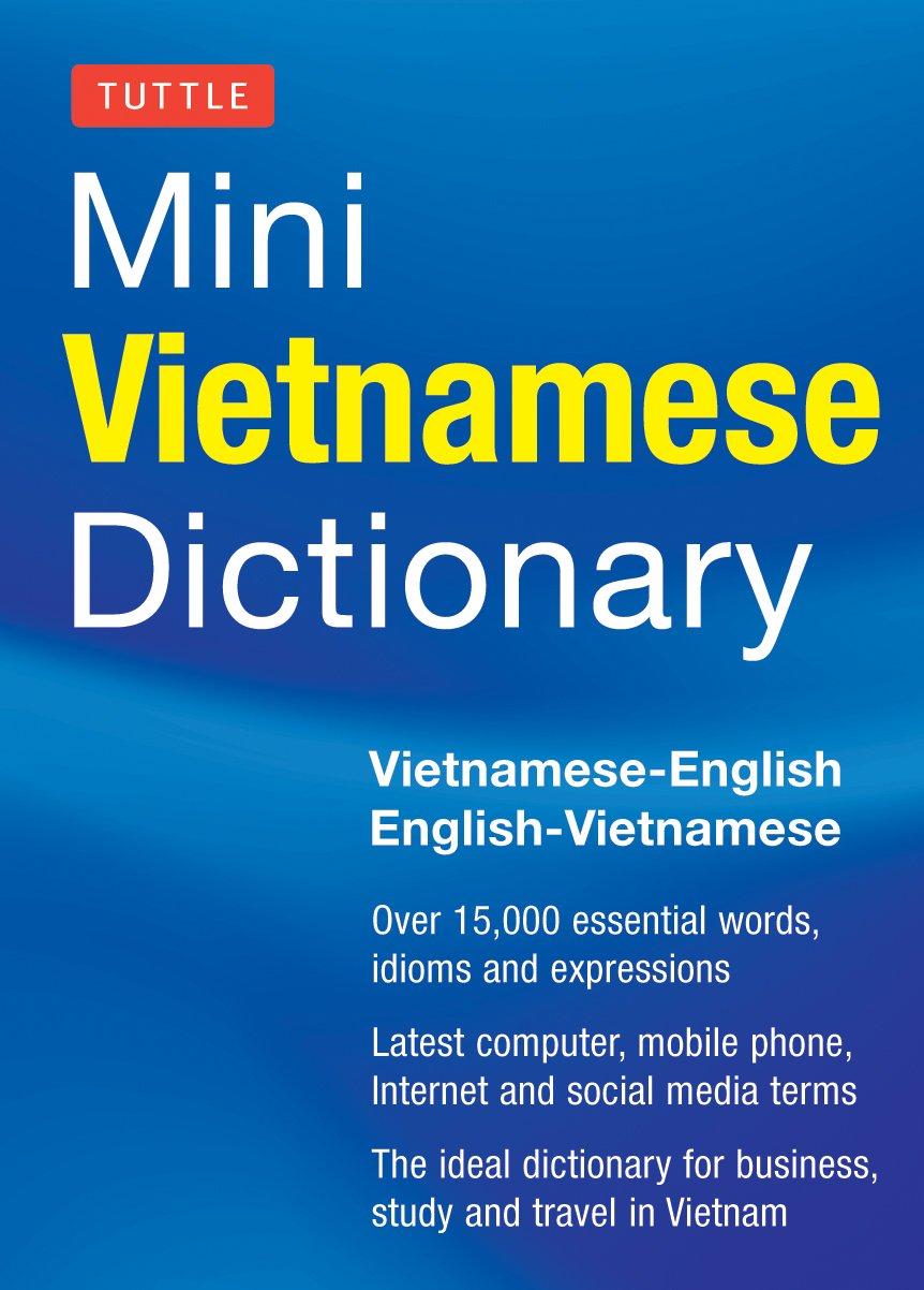 Tuttle Mini Vietnamese Dictionary: Vietnamese-English/English-Vietnamese Dictionary (Tuttle Mini Dictionary)