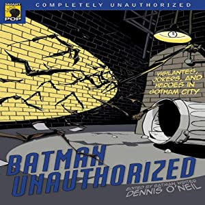 Batman Unauthorized Audiobook