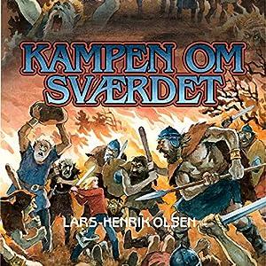 Kampen om svaerdet (Erik Menneskesøn 2) Audiobook