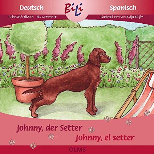 Price comparison product image Johnny,  der Setter / Johnny,  el setter irlandés
