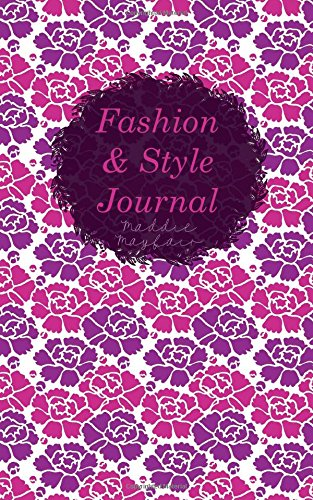 Download Fashion and Style Journal (Personal Growth Journals) pdf epub