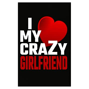 Amazoncom Tees Portals I Love My Crazy Girlfriend Marriage