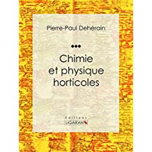 Chimie et physique horticoles (French Edition)