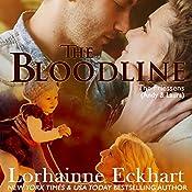 The Bloodline: The Friessens, Book 2   Lorhainne Eckhart