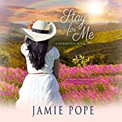 Stay for Me: A Redemption Novel | Jamie Pope