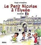 """Afficher """"Le petit Nicolas à l'Élysée"""""""