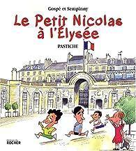 Le Petit Nicolas à l'Elysée par  Sempinny