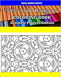 Amazon New York Rangers Coloring Book Greatest Players Edition 9781542759076 Mega Media Depot Books