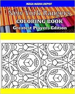 Amazon New York Rangers Coloring Book Greatest Players Edition 9781542759076 Mega Media Depot Books