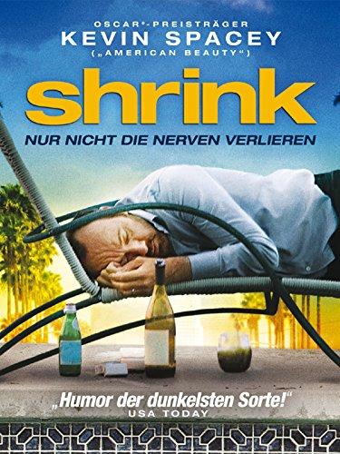 Shrink - Nur nicht die Nerven verlieren Film
