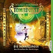 Das Erwachen der Steinkrieger (Tombquest - Die Schatzjäger 4) | Johannes Raspe, Michael Northrop