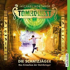 Das Erwachen der Steinkrieger (Tombquest - Die Schatzjäger 4) Hörbuch