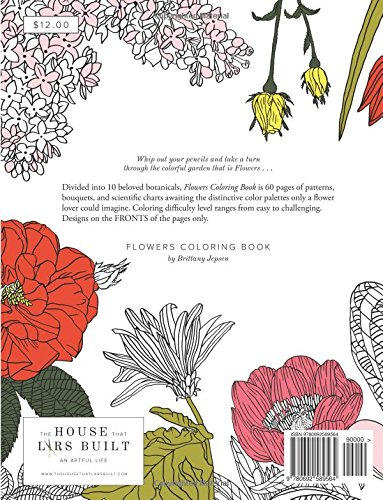 Flowers Coloring Book: Botanical Patterns And Charts For Beautiful Color  Play: Brittany Watson Jepsen: 9780692589564: Amazon.com: Books