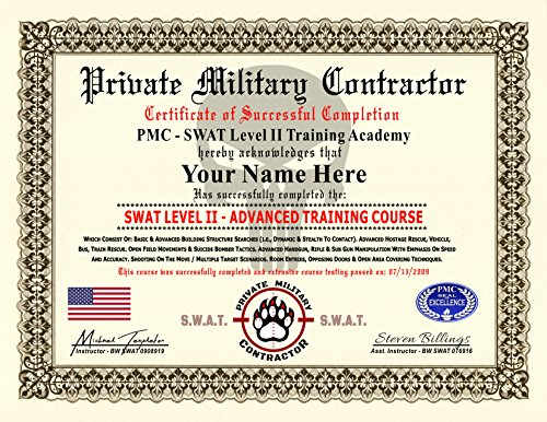 Private Military Contractor Diploma / Certificate (SWAT LEVEL II TRAINING COURSE) - Custom Novelty Gag Diploma - 100% Real Looking! Free Certificate Folder - Inspired by Blackwater (Swat Folder)