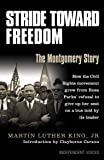 Stride Toward Freedom: The Montgomery Story. Martin Luther King, JR.