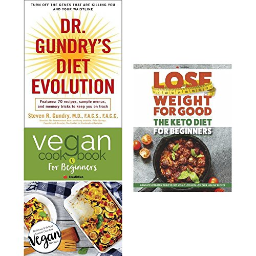 dr. gundry's diet evolution, vegan cookbook for beginners and lose weight for good the keto diet for beginners 3 books collection set - turn off the genes that are killing, keep it delicious & simple