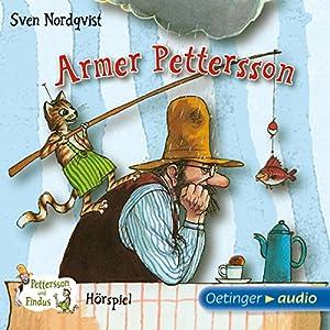 Armer Pettersson (Pettersson und Findus Hörspiel) Hörspiel