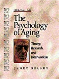 img - for The Psychology of Aging: Theory, Research, and Interventions book / textbook / text book