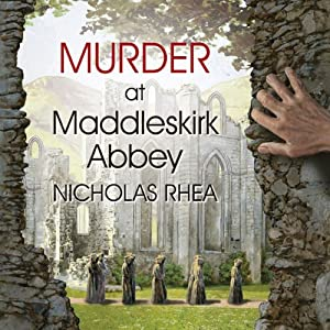 Murder at Maddleskirk Abbey Audiobook