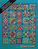 The New Sampler Quilt, Diana Leone, 1571200118