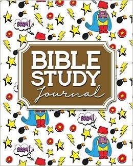 Bible Study Journal: Bible Diary Journal, Bible Study