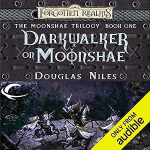 Darkwalker on Moonshae: Forgotten Realms: Moonshae Trilogy, Book 1 Audiobook by Douglas Niles Narrated by Dara Rosenberg