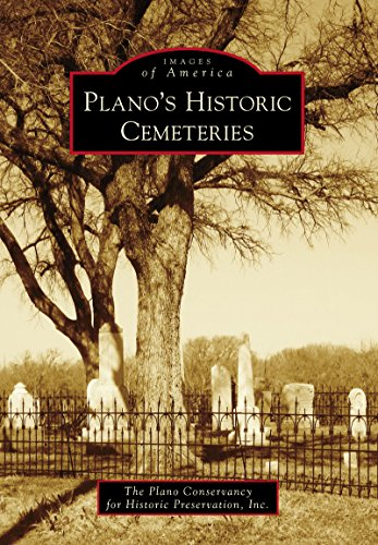 Plano's Historic Cemeteries (Images of - Us Tx Plano