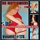 (US) Big Booty Dancers Volume 174, Featuring Monai Maebach, Jaylen & Gata